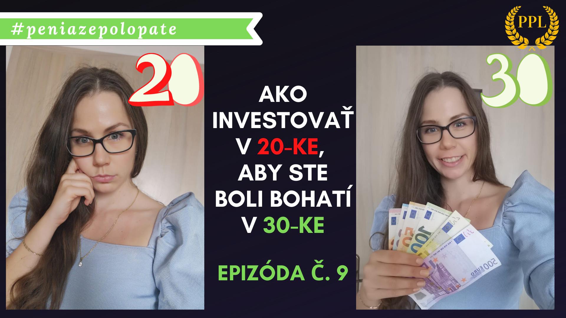 """Rukoväť: """"Ako investovať v 20-ke, aby ste boli bohatí v 30-ke"""""""