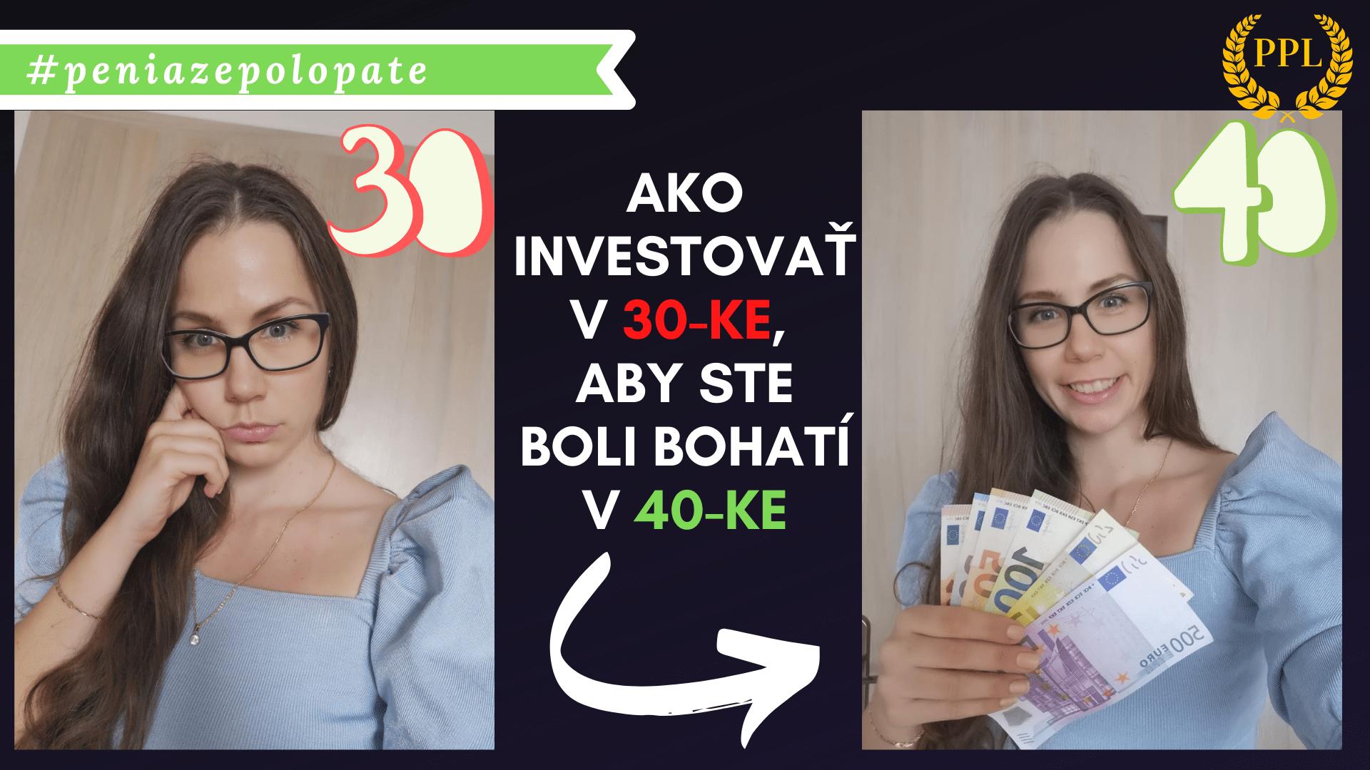 """Rukoväť: """"Ako investovať v 30-ke, aby ste boli bohatí v 40-ke"""""""